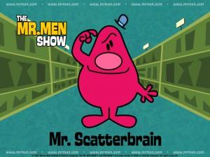 Mr. Scatterbrain