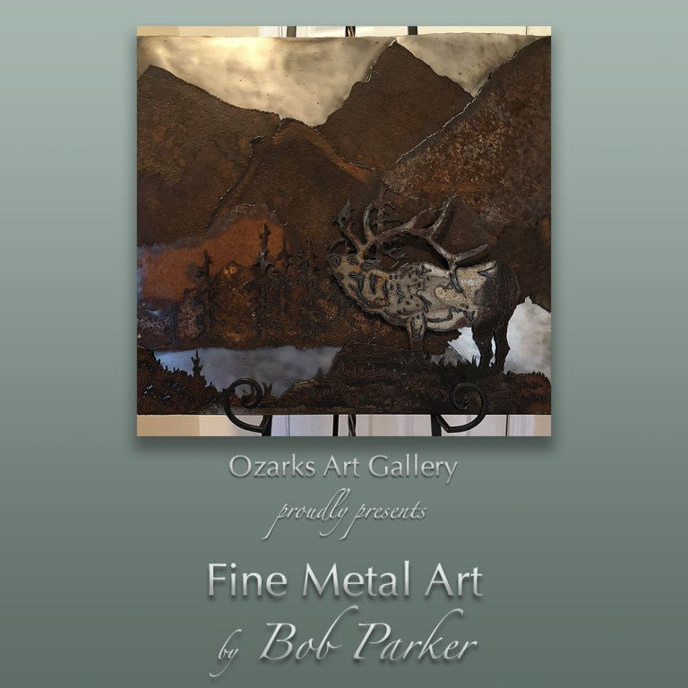 BobParkerFineArt.com | Ozarks Art Gallery features Fine Metal Art Designs by Bob Parker
