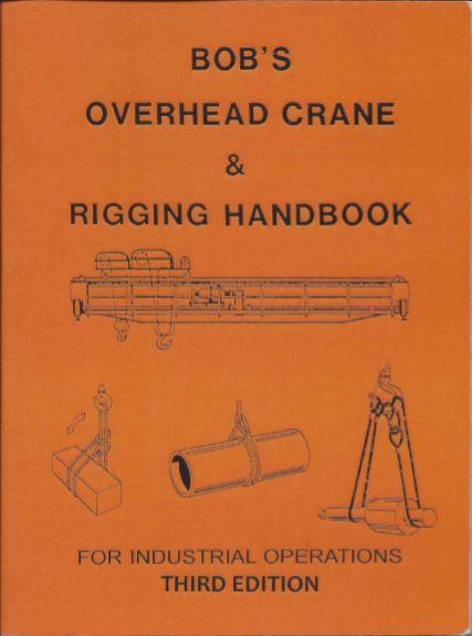 Bob's Overhead Crane & Rigging Handbook – English Pocket Size