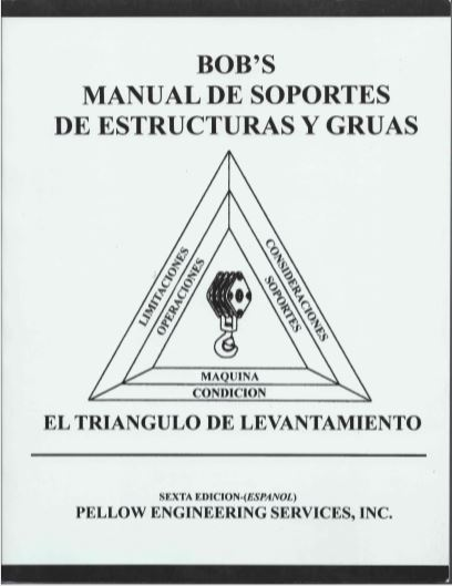 Spanish - Bob's Rigging & Crane Handbook Desktop, Crane Rigging Book in Spanish, Crane Rigging Book in Spanish