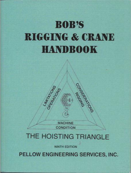 Bob's Rigging and Crane Handbook - Pocket Size