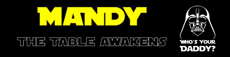 Mandy, I am your father…