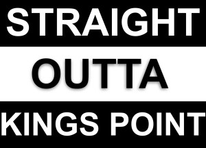 Straight outta kings point