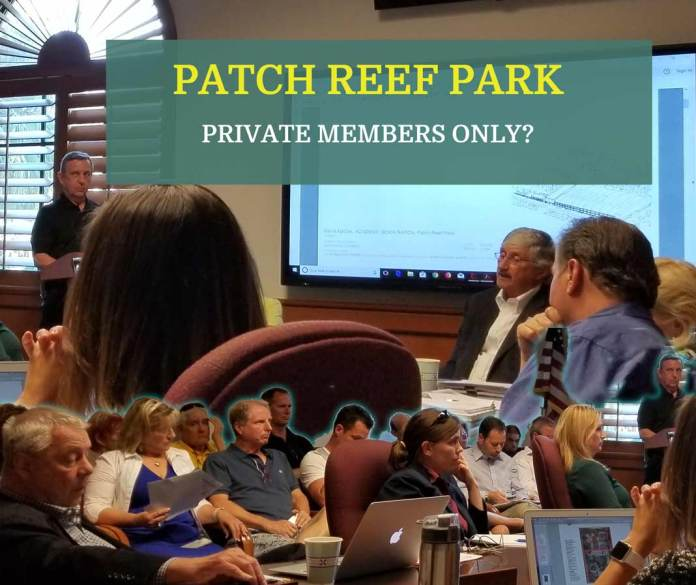 Commercializing Patch Reef Park…No way Jose!!!!