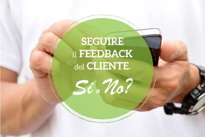 Come gestire i feedback del cliente