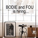 BODIE and FOU is hiring! Sales and Marketing Assistant needed