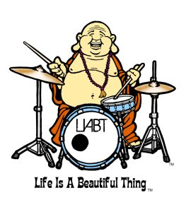 """Life is a Beautiful Thing"" Buddha drums."