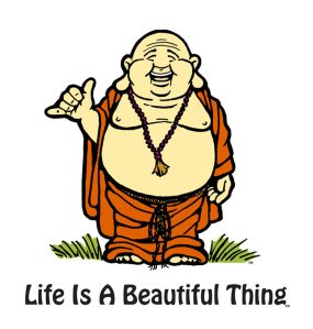 """""""Life is a Beautiful Thing"""" Buddha character designed for The Studio El Segundo."""