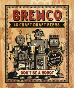 Brewco 'Don't Be a Robot' poster