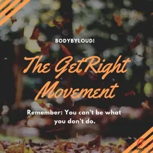 The GetRight Movement