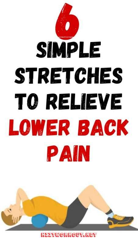 6 simple stretches to relieve lower back pain