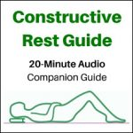 Constructive Rest Audio Guide