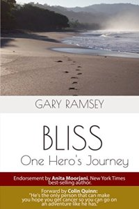 Bliss: One Hero's Journey by Gary Ramsey