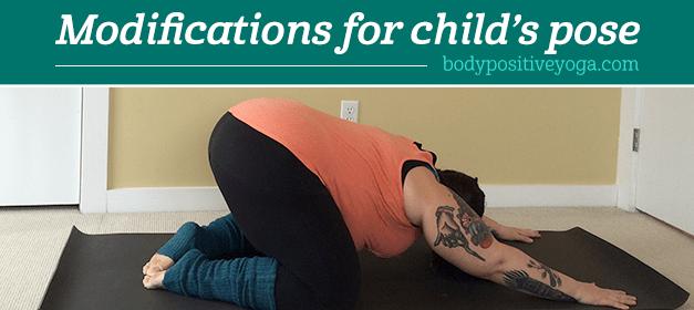 Modifications for child's pose (balasana)