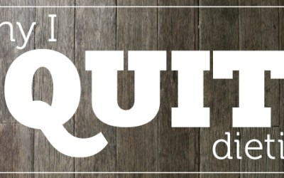 Why I quit dieting