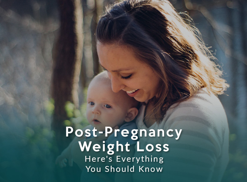 Post-Pregnancy Weight Loss – Here's Everything You Should Know