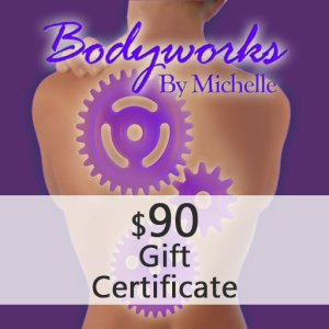 Bodyworks By Michelle Gift Certificate 90