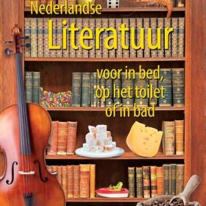 Nederlandse literatuur voor in bed, op het toilet of in bad - Kim Bergshoeff - eBook (9789045316383)