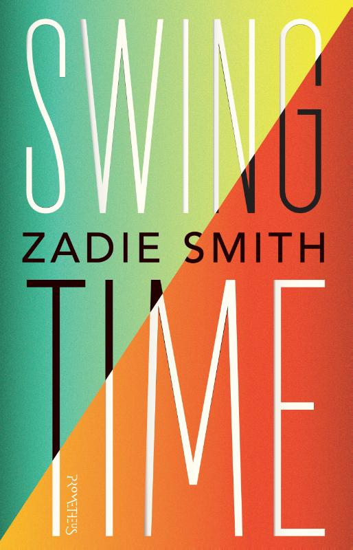 Swing Time Zadie Smith