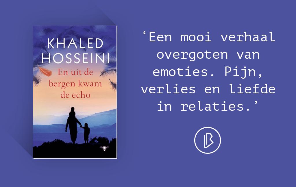 Recensie: Khaled Hosseini – En uit de bergen kwam de echo