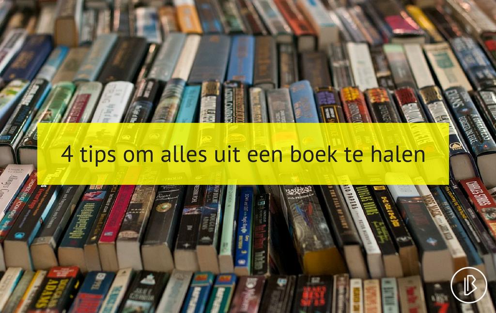 4 tips om alles uit een boek te halen