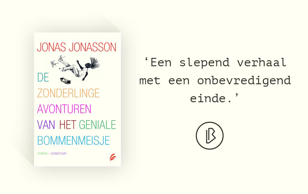 Recensie: Jonas Jonasson – De zonderlinge avonturen van het geniale bommenmeisje