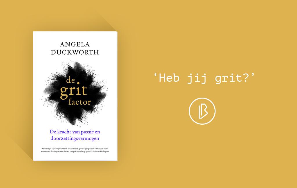 Recensie: Angela Duckworth – De grit factor