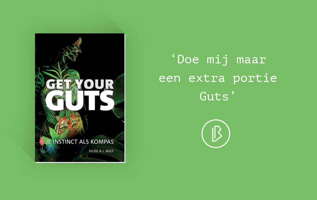 Recensie: Hilde A.J. Bolt – Get your Guts