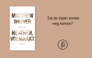 Recensie: Matthew Weiner - Heather, volmaakt