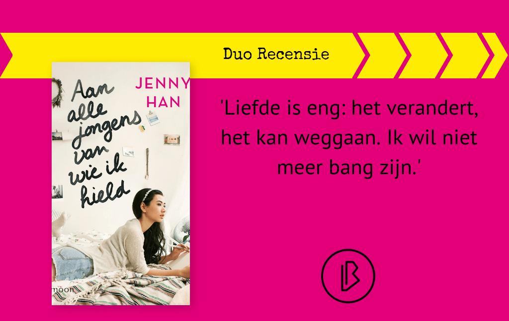 Duo-recensie:Jenny Han – Aan alle jongens van wie ik hield