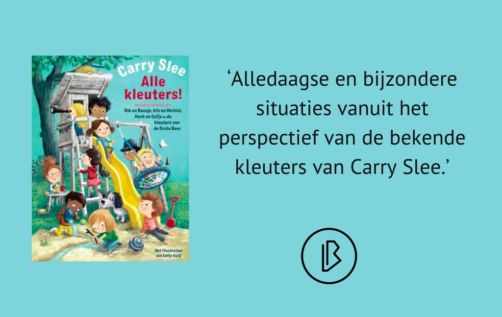 Recensie: Carry Slee – Alle kleuters!
