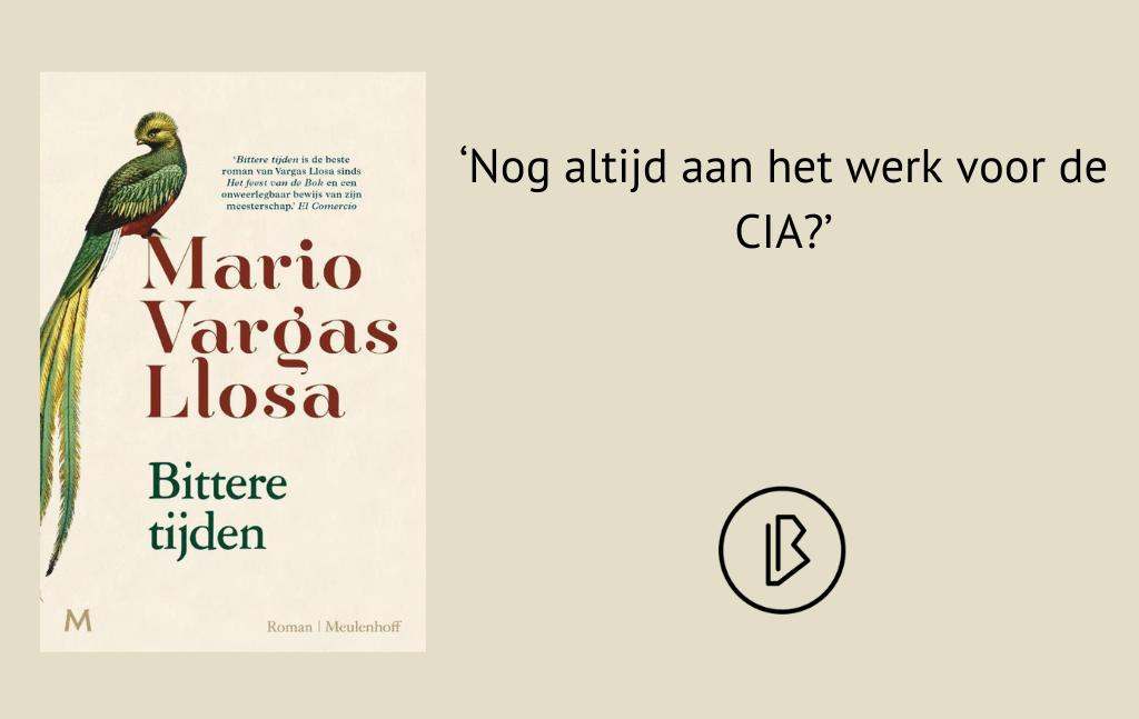 Recensie: Mario Vargas Llosa – Bittere tijden