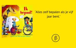 Recensie: Lysette van Geel – Ik bepaal!
