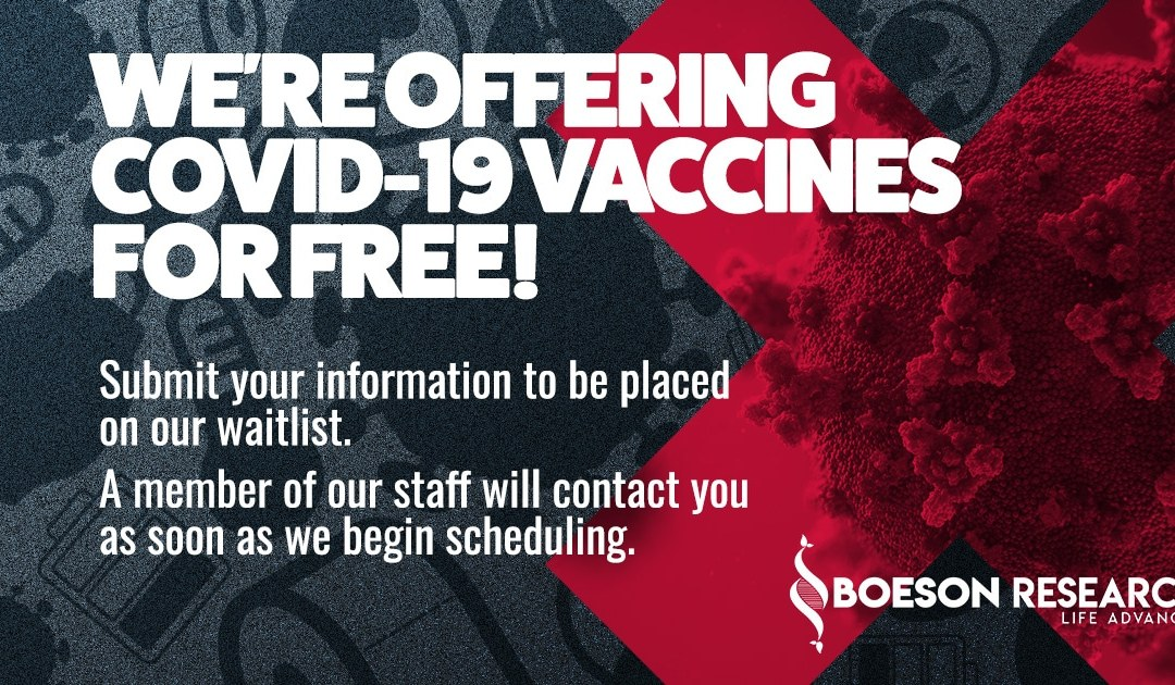 Free COVID-19 Vaccines at Boeson Research!