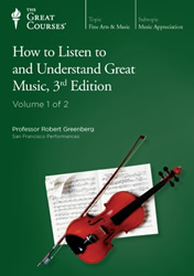 How to Listen to and Understand Great Music, Third Edition