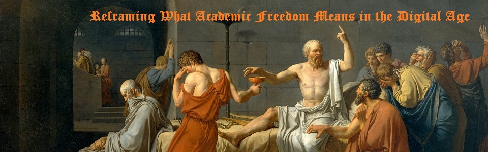 Reframing What Academic Freedom Means in the Digital Age