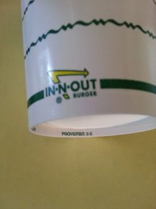 In-N-Out shake cup with bible verse Proverbs 3:5