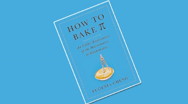 Eugenia Cheng's book How to Bake Pi