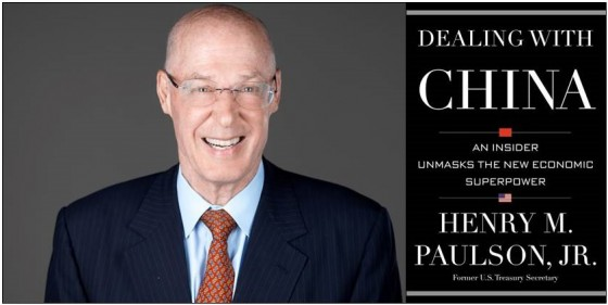 Former head of Goldman Sachs and U.S. Treasury Secretary Henry M. Paulson , Jr. and the cover of his 2015 book Dealing with China