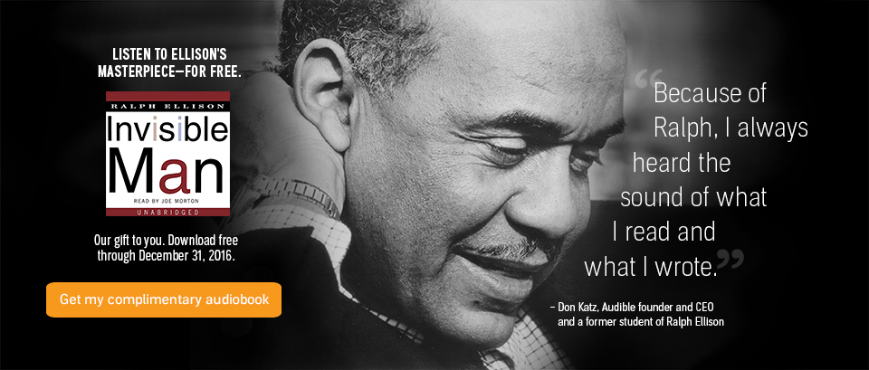 Listen to ralph ellison invisible man audiobook free download.
