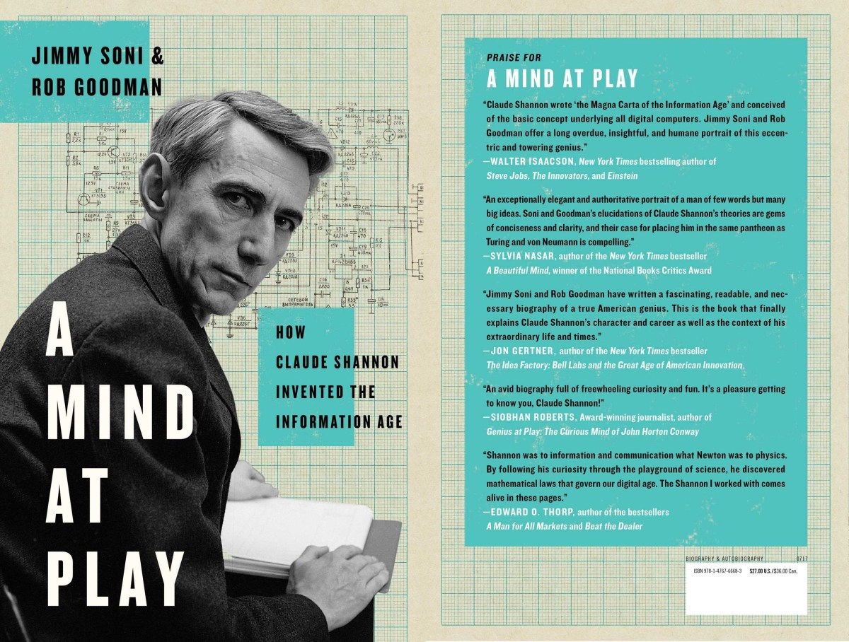🔖 A Mind at Play: How Claude Shannon Invented the Information Age by Jimmy Soni, Rob Goodman