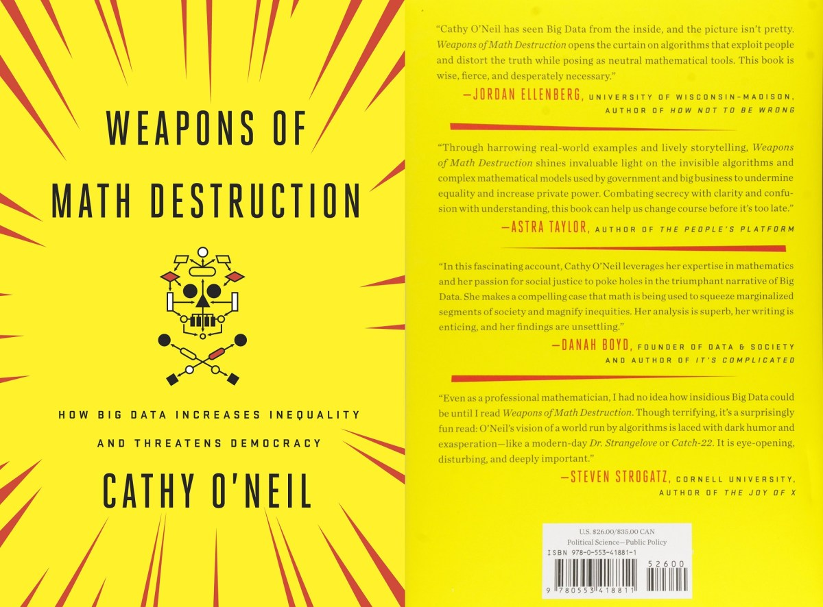 📗 Started reading Weapons of Math Destruction by Cathy O'Neil