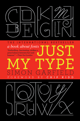  Read pages 220-356 of Just My Type: A Book about Fonts by Simon Garfield
