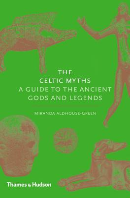 📗 Read pages 1-37 of The Celtic Myths by Miranda Aldhouse-Green
