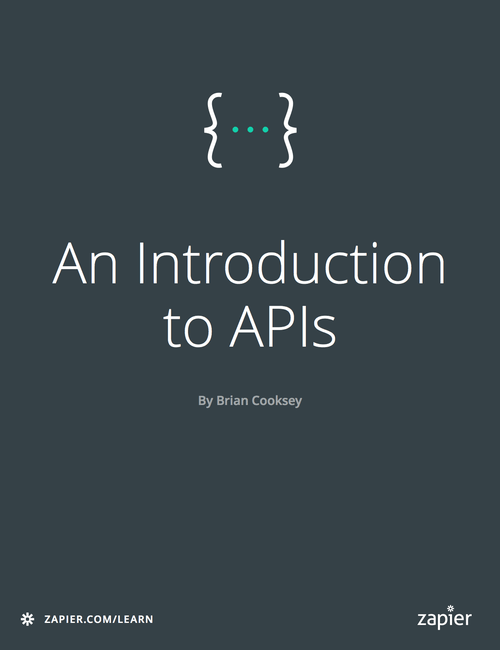  An Introduction to APIs | Zapier