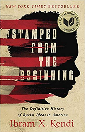 📗 Started reading Stamped from the Beginning: The Definitive History of Racist Ideas in America by Ibram X. Kendi