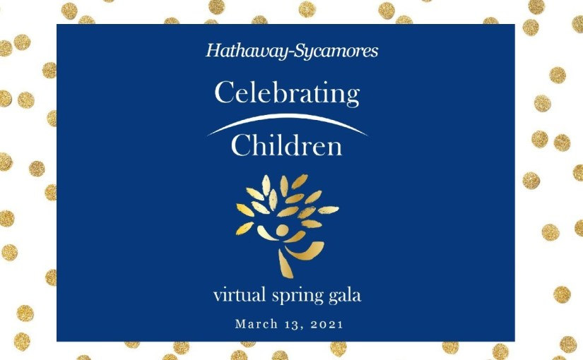 "Decorative card reading ""Hathaway-Sycamores Celebrating Children Virtual Spring Gala"""