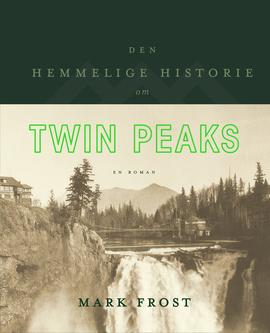Twin Peaks (Den hemmelige historie) Book Cover