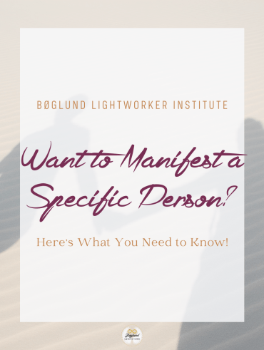 Want to Manifest a Specific Person