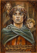 'May the blessings of Elves and Men and all free folk go with you.' by Soni Alcorn-Hender
